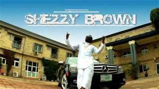 Shezzy Brown - Dakelemo (Official Music Video)