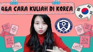 Q&A : Cara Kuliah di Korea