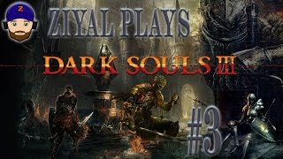 Dark Souls III / 3 - PC Let's Play (Blind, Cleric Build) #3 Dragon Fire and I Hate My Shield
