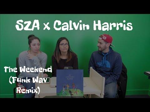 SZA x Calvin Harris | The Weekend Funk Wav Remix (Reaction) | The Millennial Chisme mp3
