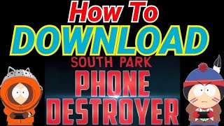 How to Download and Play South Park Phone Destroyer from Google Play Store!
