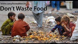 Do Not Waste Food - Very Inspiring