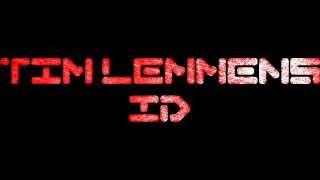 ID - Tim Lemmens (Read description)