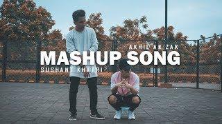 MASHUP SONG | Sushant Khatri | Akhil Ak Zak | Freestyle Dance Video