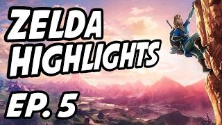 Zelda Breath of the Wild Weekly Highlights | Ep. 5 | PeachSaliva, MajinPhil, tyrannasauruslex, xD1x