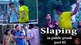 Slaping In Public Prank || Part-2 || Prank In India || Prank 2017 || AK Pranks