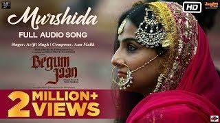 Murshida | Begum Jaan | Arijit Singh | Anu Malik | Vidya Balan | Srijit Mukherji