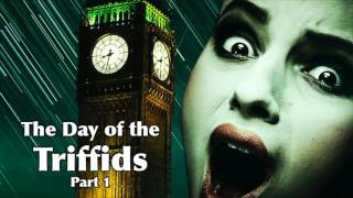 The Day of the Triffids - Part 1