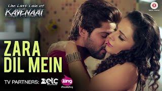 Zara Dil Mein - The Last Tale of Kayenaat |  Zeeshan Khan & Vani Vashisth | Gufy