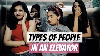Types Of People In An Elevator | Niharika Nm