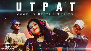 Utpat (Bangla Hiphop Song 2018) | The TX & Zoov Ex Belzi | HTM Records