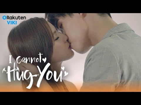 I Cannot Hug You - EP28 | Continuous Passionate Kisses [Eng Sub]