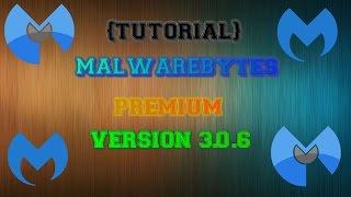 MALWAREBYTES ANTI-MALWARE PREMIUM 3.0.6 PARA SIEMPRE 2017 | FUNCIONA 100%