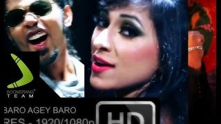 Bangla Song - Baro Agey Baro By Eleyas Hossain & Arfin Rumey (Official Music Video) (2015)