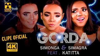 GORDA paródia de Tirullipa / LOKA Simone, Simaria e Anitta