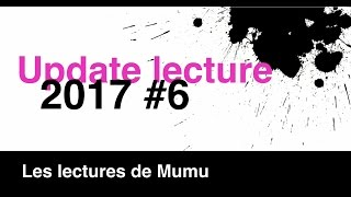 Update Lecture 2017 #6 {Mars 2017}