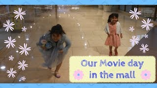 Our Movie Day In The Mall