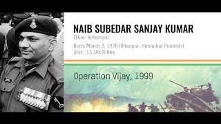 Param Vir Chakra Naib Subedar Sanjay Kumar