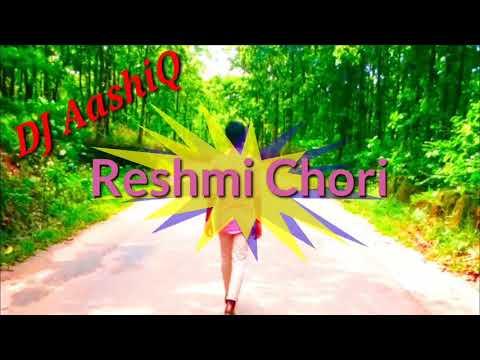 Xxx Mp4 Reshmi Chori DJ Love Sone Mashop By DJ AashiQ Officeal New Video 2018 3gp Sex