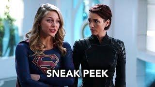 Supergirl 3x18 Sneak Peek