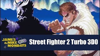Super Street Fighter II Turbo (3DO) James & Mike Mondays