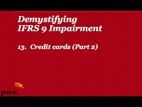 Demystifying IFRS 9 impairment - 13. Credit cards (Part 2)