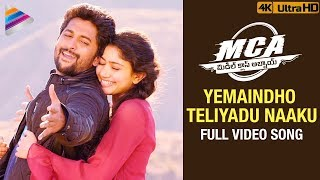 Yemaindho Teliyadu Naaku Full Video Song 4K   MCA Telugu Full Movie Songs   Nani   Sai Pallavi   DSP