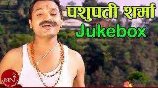 Pashupati Sharma || Nepali Hits