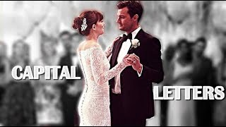 • Capital Letters    Christian & Anastasia [Fifty Shades Freed Soundtrack]