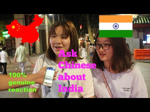 Ask Chinese about India� �What Chinese think of India and indians Street Interview 100 real