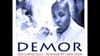 Demor Ft. Bucie - I Am The One (Leon Eeon Remix)