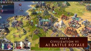 CIVILIZATION VI - AI Battle Royale (Part 5)