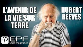 L'Avenir de la vie sur Terre - Conférence d'Hubert Reeves à l'EPF Sceaux