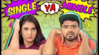 Single Ya Mingle ? -- Amit Bhadana