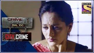 City Crime | Crime Patrol | Rage | Uttar Pradesh