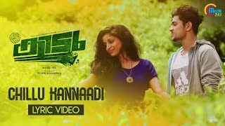 Kidu Malayalam Movie | Chillu Kannaadi Lyric Video | Vineeth Sreenivasan | Vimal T K, Majeed Abu |HD