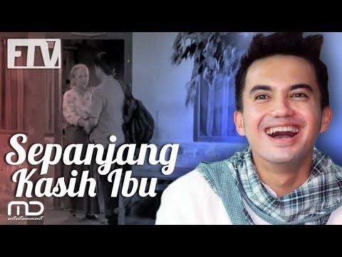 FTV Sahrul Gunawan - Sepanjang Kasih Ibu