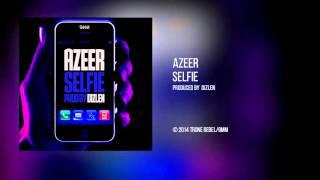 AZEER - Selfie (Audio)