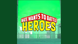 "Heroes (From ""My Hero Academia"")"