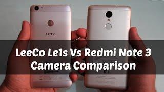 Redmi Note 3 vs Le1s camera comparison