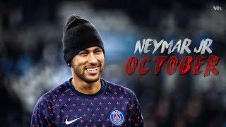 Neymar Jr ● October 2018 | Best Skills & Goals