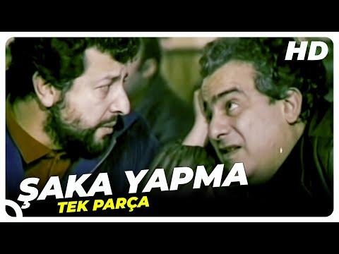Şaka Yapma Türk Filmi