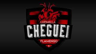 MUSICA NOVA: Cheguei (Flamengo) - Ludmilla