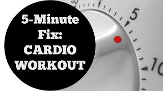 5 Min Fix: Cardio Blast Fat Burning Workout All Levels No Equipment Home Routine