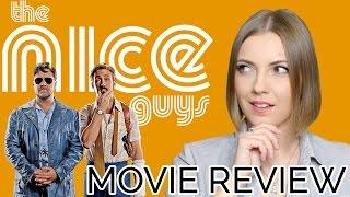 The Nice Guys (2016)   Movie Review