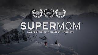 Super Mom - Salomon Freeski TV S7 E09