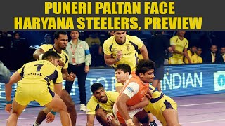 PKL 2017: Puneri Paltan take on Haryana Steelers, Match preview   Oneindia News