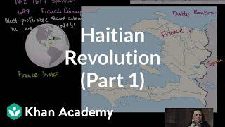 Haitian Revolution (Part 1) | World history | Khan Academy