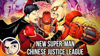 """New Super-Man """"Chinese Justice League Origin"""" - Complete Story"""