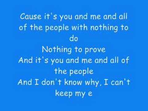 You and me Lifehouse